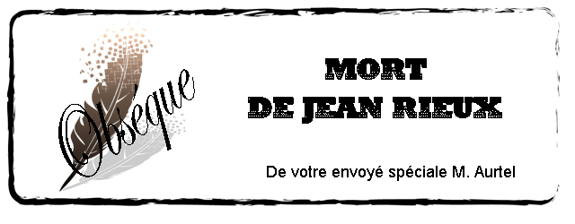 Mort de Jean Rieux